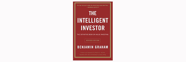 Intelligent Investor: The Definitive Book on Value Investing – A Book of Practical Counsel
