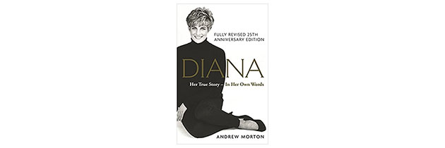 Diana: Her True Story – In Her Own Words: 25th Anniversary Edition